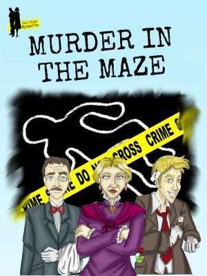 Mini mysteries for children - Murder In The Maze