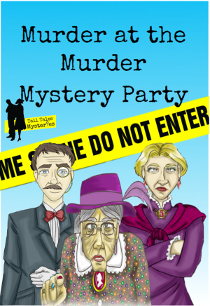 Mini Mystery - Murder At The Murder Mystery Party