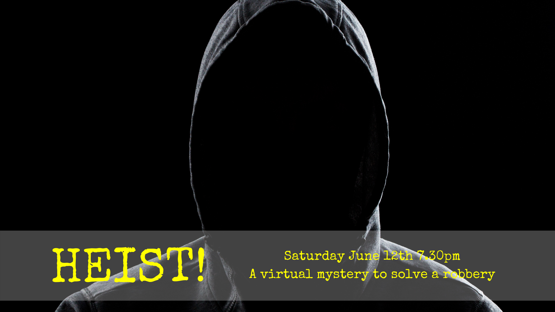 Heist! A mystery without a murder